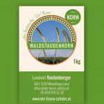 1 kg Waldstaudenkorn Korn - Landwirt Kastenberger